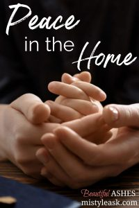 peace in the home, peace home, home peace, fruit of the spirit