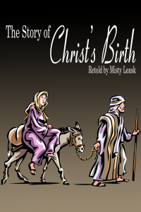 The Story of Christ's Birth
