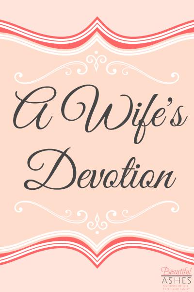 A Wife's Devotion