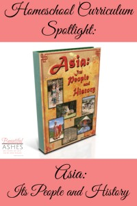 Homeschool Curriculum Spotlight: Asia:  Its People and History