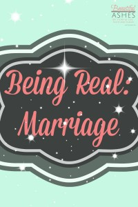 Being Real: Marriage
