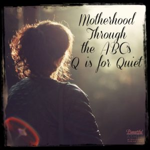 motherhood-quiet