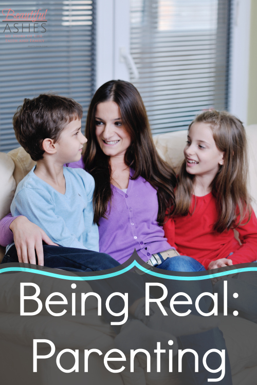Being Real: Parenting