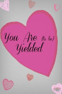 You Are {to be} Yielded