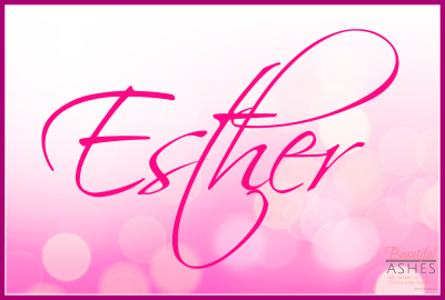 Esther - My Favorite Book of the Bible