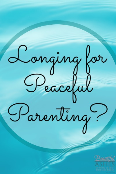 Discover peaceful parenting and pursue a peaceful home.