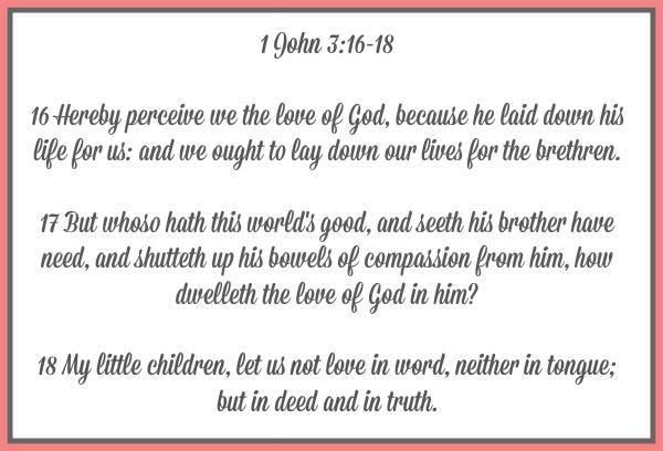 Looking at 1st John Chapter 3 Verses 16-18