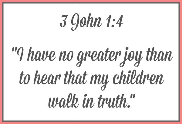 A look at 3rd John Chapter 1 Verse 4