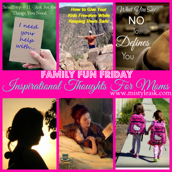 Motherhood requires inspiring thoughts to continue on strong on our journey through life as moms!