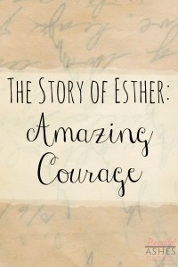 Courage is not always easy to come by, Queen Esther's story is full of amazing courage!