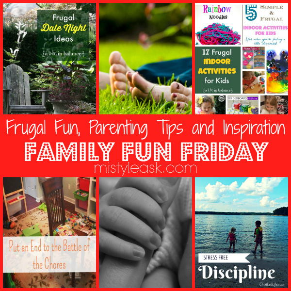 Check out these great frugal fun ideas, parenting tips and inspiration posts for moms!