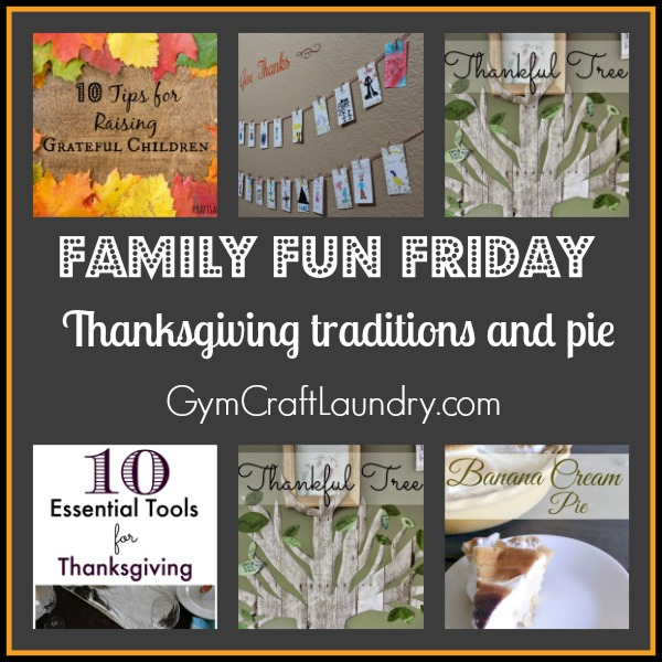 Family Fun Thanksgiving and pie