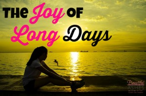 The Joy of Long Days - By Misty Leask
