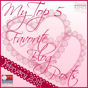 My Top 5 Favorite Blog Posts - February 2015 - By Misty Leask