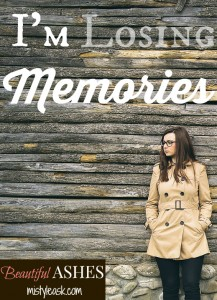 I'm Losing Memories - By Misty Leask