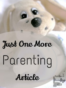 Just One More Parenting Article - By Marissa DiDomenico