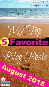 My Top Five Favorite Blog Posts - August 2015 - By Misty Leask