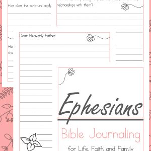 Ephesians Bible Journaling, Ephesians Bible Study for women, Ephesians Bible Study