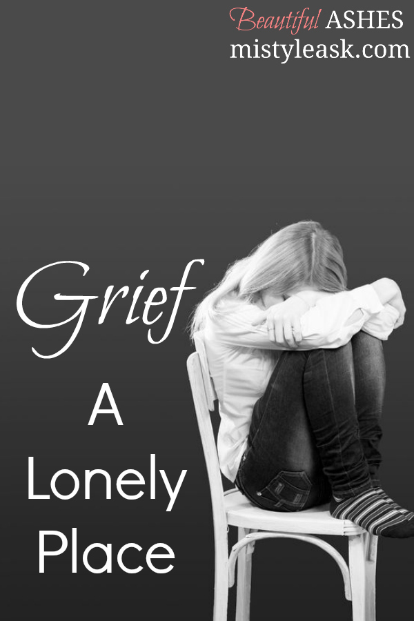 grief, a lonely place