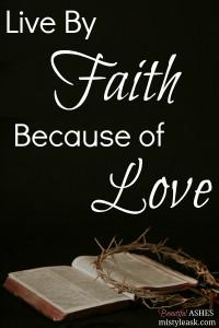 live by faith, living by faith