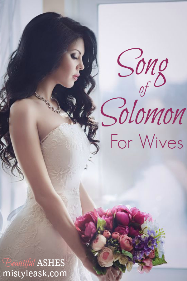 song of solomon for wives, song of solomon bible verses for wives, bible verses for wives