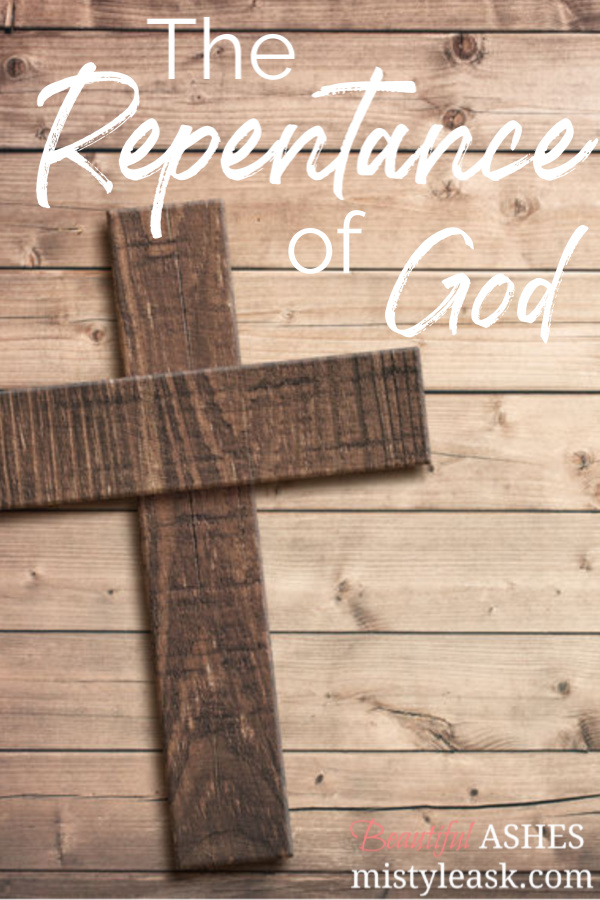 the repentance of God, repentance of God, God's repentance